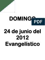 003 - Domingo 24 de Junio Del 2012