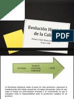 Evolución Histórica de la Calidad López Wayas