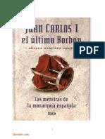 Juan Carlos I El Ultimo Borbon - Martinez Inglesbygenielin