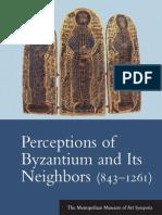 Olenka Pevny, Perceptions of Byzantium and Its Neighbors 843-1261, Yale University Press, 2000