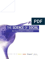 The Science of Social - An Experiment in Influence