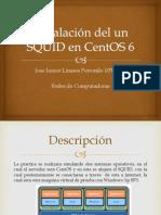 Instalación del un SQUID en CentOS VM.pptx