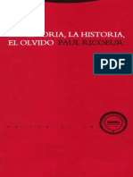 Paul Ricoeur - La Memoria, La Historia y El Olvido