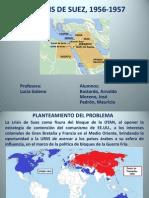LA CRISIS de SUEZ, 1956-1957 Bastardo, Moreno, Padron