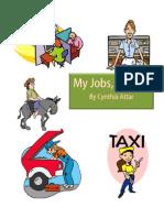 My Jobs, My Life