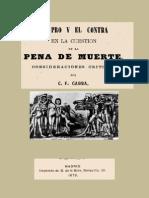 GABBA. C.F., EL PRO Y EL CONTRA EN LA CUESTIÓN DE LA PENA DE MUERTE, Madrid, 1870