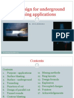 Blast Design for Underground Mining Applications