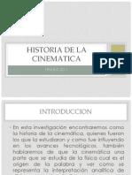 Historia de La Cinematica
