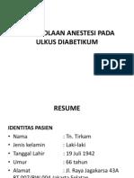 Pengelolaan Anestesi Pada Ulkus Diabetikum