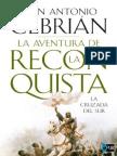 Cebrián, Juan Antonio - La aventura de la Reconquista [pdf]