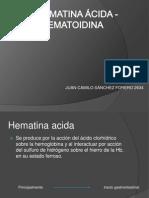 Hematina Acida y Hematoidina