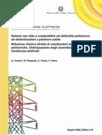 Sistemi con celle a combustibile ad elettrolita polimerico ed elettrolizzatori a polimero solido