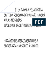 EM VIRTUDE  DA PARADA PEDAGÓGICA EM TODA REDE MUNICIPAL NÃO HAVERÁ AULAS NOS DIAS.doc