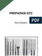 Preparasi Gtc