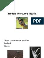Freddie Mercury's  death
