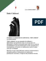 Daño Colateral. Por Gustavo Gorriti