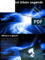 Ghosts and Urban Legends