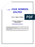 All You Worries Solved!!! by Dr.robert Anthony