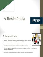 A Resistência.pptx