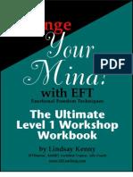 Change Your Mind With EFT ( the Ultimate Level 1 Workshop WorkBook ) by Lindsay Kenny