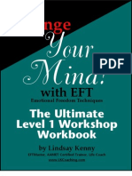 Change Your Mind With EFT ( the Ultimate Level 1 Workshop WorkBook ) by Lindsay Kenny