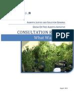 What We Heard Grow Op Free Alberta Consultations