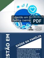 Pós-graduação em Gestão em Saúde da Família (Semipresencial) - Grupo Educa+ EAD