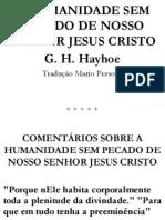 A Humanidade Sem Pecado de Cristo g h Hayhoe