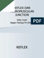 Reflex Dan Neuromuscular Junction