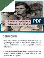 La Gran Depresion y Su Influencia en El Mundo
