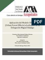 Aplicación del Modelo Urban Forest Effects (UFORE) al Arbolado de la Delegacion Miguel Hidalgo Mexico