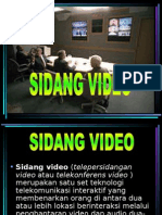 Sidang video.