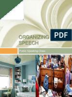 Public Speaking - Organzing a Speech
