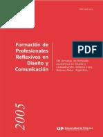 Universidad de Palermo (2005) Jornadas de reflexión, Formación de profesionales reflexivos en diseño y comunicación