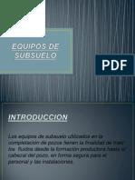 EQUIPOS DE SUBSUELO1.pptx