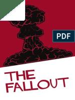 Fiasco Fallout 2013