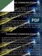 Plasmonic Communication