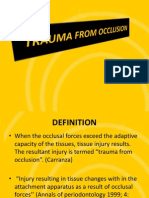 Trauma from occlusion