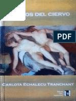 Los Ojos Del Ciervo - Carlota Echalecu Tranchant