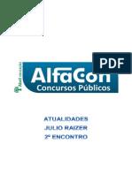 Alfacon Leonardo Agente Administrativo Da Policia Federal Pf Atualidades Julio Raizer 2o Enc 20131129013946