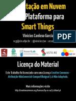 Computação em Nuvem como Plataforma para Smart Things