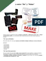 Las Diferencias Entre Do y Make