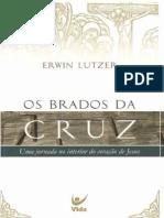 6450268 Os Brados Da Cruz Erwin Lutzer