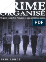 crime organisé - Un guide complet de l'industrie le plus rentable