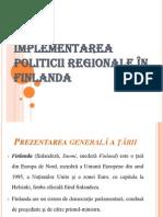 Implementarea politicii regionale in Finlanda
