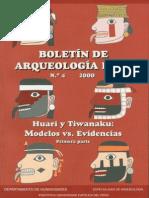 Boletin de Arquelologia PUCP No. 04 (2000) Número 04. Huari y Tiwanaku modelos vs. evidencias. Primera parte