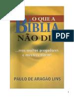 Paulo de Aragão Lins - O que a Bíblia não diz