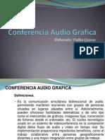 Conferencia Audio Grafica