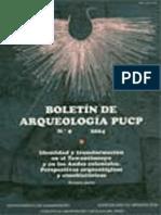 Boletin de Arqueologia PUCP No. 08 (2004) Número 08. Identidad y transformación en el Tawantinsuyu y en los Andes coloniales. Perspectivas arqueológicas y etnohistóricas. Tercera parte