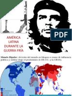 9 AMÉRICA LATINA DURANTE LA GUERRA FRÍA